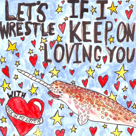 Let's Wrestle - If I Keep On Loving You