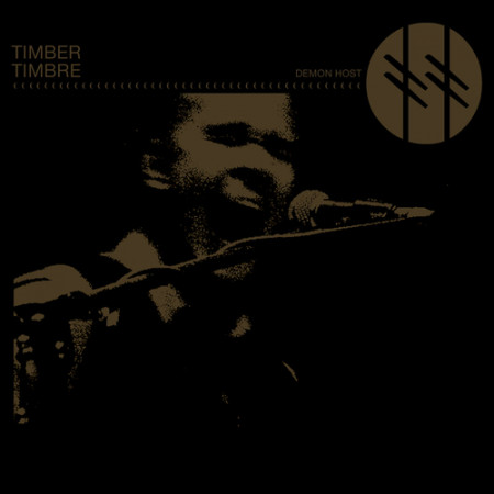 Timber Timbre - Demon Host
