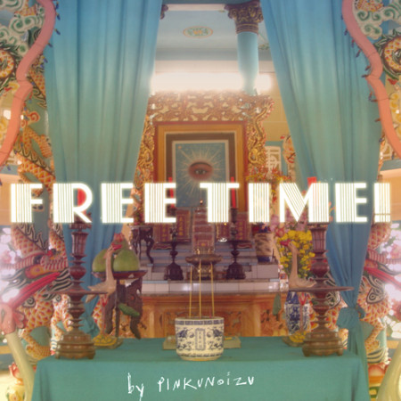 Pinkunoizu - Free Time Cover